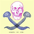COMPLY OR DIE Comply Or Die album cover