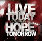 CONCERTO MOON Live for Today, Hope for Tomorrow album cover