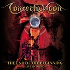 CONCERTO MOON The End of the Beginning album cover