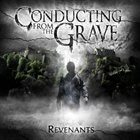 CONDUCTING FROM THE GRAVE Revenants album cover