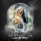 CONFESSION Life And Death album cover