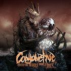 CONJONCTIVE Until The Whole World Dies... album cover