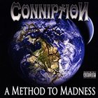 CONNIPTION (WI) A Method To Madness album cover