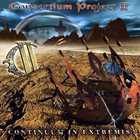 CONSORTIUM PROJECT Consortium Project II: Continuum in Extremis album cover