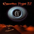 CONSORTIUM PROJECT — Consortium Project IV: Children of Tomorrow album cover