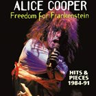 ALICE COOPER Freedom For Frankenstein: Hits & Pieces (1984-1991) album cover