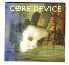 CORE DEVICE Demo 2001 album cover