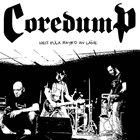 COREDUMP Heij Fulah Mayrd An Laïve album cover