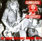 CORROSION OF CONFORMITY Six Songs with Mike Singing: 1985 album cover