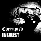 CORRUPTED Corrupted / Infaust album cover