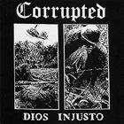 CORRUPTED Dios Injusto album cover