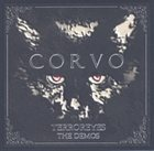 CORVO TERROREYES: The Demos album cover