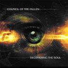 COUNCIL OF THE FALLEN Deciphering the Soul album cover