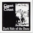 COUNT VON COUNT Dark Side Of The Dune album cover