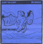 COUNT VON COUNT Hey Asshole album cover