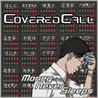 COVERED CALL Money Never Sleeps album cover