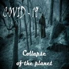 COVID-19 Collapse of the Planet album cover