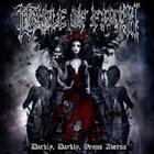 CRADLE OF FILTH Darkly, Darkly, Venus Aversa album cover