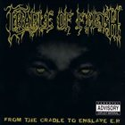 CRADLE OF FILTH From the Cradle to Enslave E.P. album cover