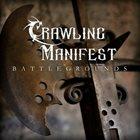 CRAWLING MANIFEST Battlegrounds album cover