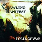 CRAWLING MANIFEST Lords of War album cover