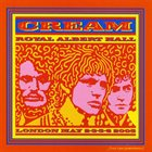 CREAM Royal Albert Hall London May 2-3-5-6 2005 album cover