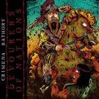 CRIMENA BATHORY Devourers Of Nations album cover