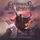 CRIMSON SHADOWS Kings Among Men album cover