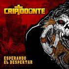 CRIPTODONTE Esperando El Despertar album cover