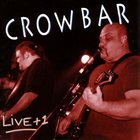 CROWBAR Live+1 album cover