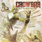 CROWBAR Sever The Wicked Hand album cover