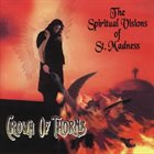 CROWN OF THORNS (AZ) The Spiritual Visions Of St. Madness album cover