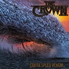 THE CROWN Cobra Speen Venom album cover