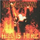 THE CROWN Hell Is Here album cover