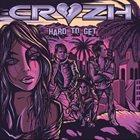 CRUZH Hard to Get album cover