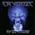 CRYONIC Evil Mind album cover