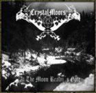 CRYSTALMOORS At the Moon Realm's Gate album cover