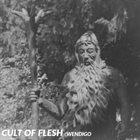 CULT OF FLESH Wendigo album cover