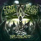 CUNTSCRAPE Splitroast album cover