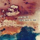 CUT THE END Dawn's Death To Dusk album cover