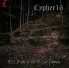 CYPHER16 The Man of the Black Abyss album cover