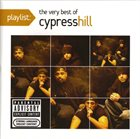 CYPRESS HILL Playlist: The Very Best of Cypress Hill album cover
