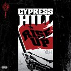 CYPRESS HILL Rise Up album cover