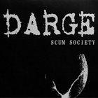 DARGE Scum Society album cover