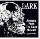 DARK Artefacts From The Black Museum album cover