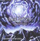 DARK FORTRESS Towards Immortality album cover