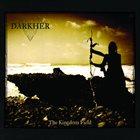 DARKHER The Kingdom Field album cover