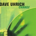 DAVE UHRICH Change album cover