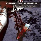 DAWN OF ASHES In The Acts of Violence album cover