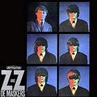 DE MASKERS ZZ and de Maskers album cover